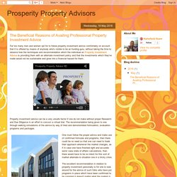 The Beneficial Reasons of Availing Professional Property Investment Advice