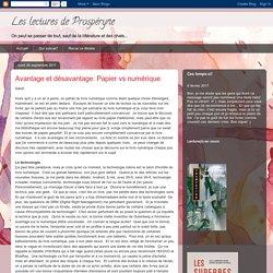 Les lectures de Prospéryne: Avantage et désavantage: Papier vs numérique