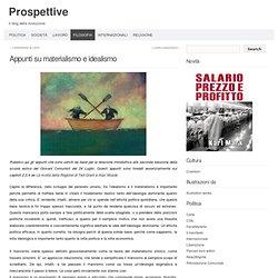 Prospettive » Appunti su materialismo e idealismo