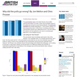 Why did the polls go wrong? By Jon Mellon and Chris Prosser - The British Ele...