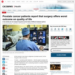 Prostate cancer patients report that surgery offers worst outcome on quality of life - Health