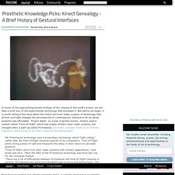 Prosthetic Knowledge Picks: Kinect Genealogy - A Brief History of Gestural Interfaces