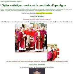 La grande prostituée d'apocalypse 17: L'église catholique romaine?