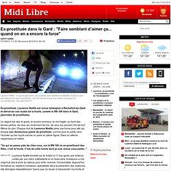 """Une ex-prostituée témoigne dans le Gard : """"On supporte l'insupportable"""""""