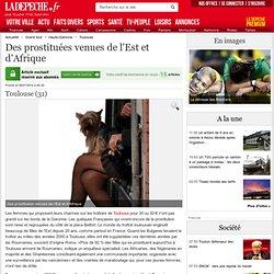 Des prostituées venues de l'Est et d'Afrique - 08/07/2014