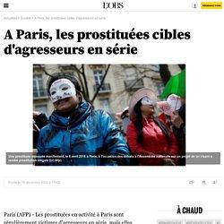 A Paris, les prostituées cibles d'agresseurs en série