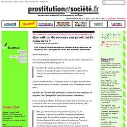 Que sait-on du recours aux prostituéEs mineurEs ? - Prostitution et Société