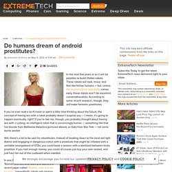 Do humans dream of android prostitutes?