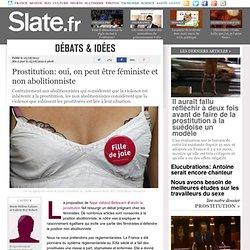 Prostitution: oui, on peut être féministe et non abolitionniste