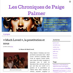 « Much Loved », la prostitution et nous