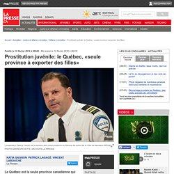Prostitution juvénile: le Québec, «seule province à exporter des filles»