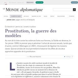 Prostitution, la guerre des modèles, par William Irigoyen (Le Monde diplomatique, janvier 2017)