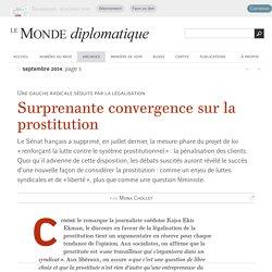 Surprenante convergence sur la prostitution, par Mona Chollet (Le Monde diplomatique, septembre 2014)