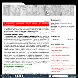 La prostitution, une violence faite aux femmes qui voudrait se faire légitimer ! - Le blog de femmesenmouvement.over-blog.com
