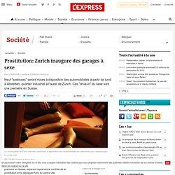 Prostitution: Zurich inaugure des garages à sexe
