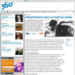Prostitution gay: Le coût du tapin