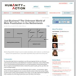 Just Business? The Unknown World of Male Prostitution in the Netherlands by Lily Cheng, Leendert de Die, Eefje de Kroon