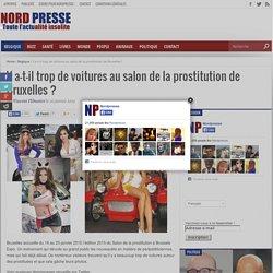 Y a-t-il trop de voitures au salon de la prostitution de Bruxelles ?