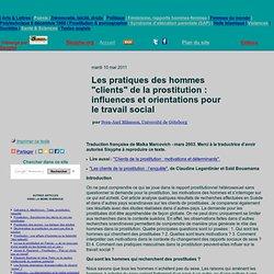 """Les pratiques des hommes """"clients"""" de la prostitution: influences et orientations pour le travail social"""