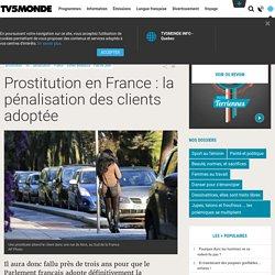 Prostitution en France : la pénalisation des clients adoptée