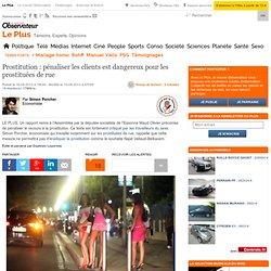 Prostitution : pénaliser les clients est dangereux pour les prostituées de rue