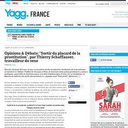 """Opinions & Débats: """"Sortir du placard de la prostitution"""", par Thierry Schaffauser, travailleur du sexe"""