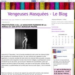 Prostitution (1/2) : le mouchoir pudibond de la morale et son effet Monsieur Propre - Vengeuses Masquées - Le Blog