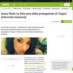 Joana Vladi: Le foto sexy della protagonista di 'Cagne' (intervista esclusiva)