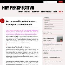 De 10: novelistas feministas. Protagonistas femeninas