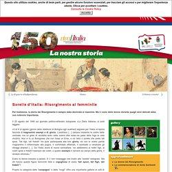 Sorelle d'Italia: donne protagoniste del Risorgimento