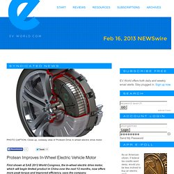 Protean Improves In-Wheel Electric Vehicle Motor - EVWORLD.COM