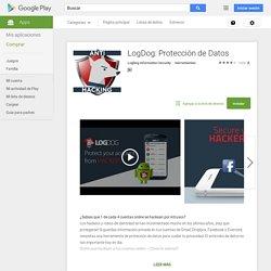 LogDog: Protección de Datos - Aplicaciones Android en Google Play