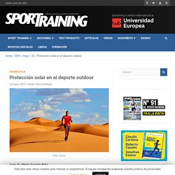 Protección solar en el deporte outdoor – Revista técnica del deporte Sport Training