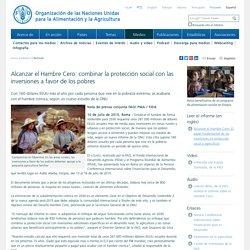 Noticias:Alcanzar el Hambre Cero: combinar la protección social con las inversiones a favor de los pobres