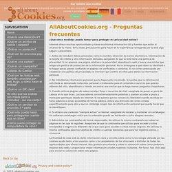 La protección de su privacidad en línea y en Internet - Todo sobre las Cookies Preguntas frecuentes