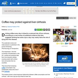 Coffee may protect against liver cirrhosis