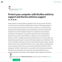 Protect your computer with McAfee antivirus support and Norton antivirus support – Medium