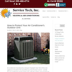 How to Protect Your Air Conditioner's Outdoor Unit - Service Tech HVAC