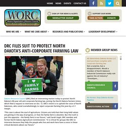DRC files suit to protect North Dakota's anti-corporate farming law - WORC
