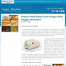 Protect Food Items From Fungus With Oxygen Absorbers Oxygen Absorbers