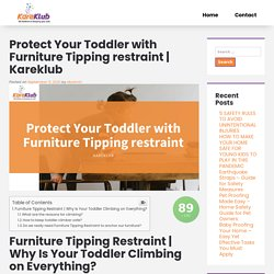 Protect Your Toddler with Furniture Tipping Restraint