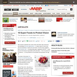 Foods to Protect Vision - Prevent Glaucoma, Cataracts - AARP Bulletin
