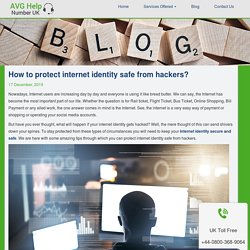 How to protect internet identity safe from hackers?