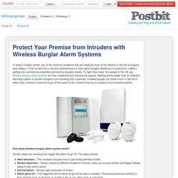 Protect Your Premise from Intruders with Wireless Burglar Alarm Systems