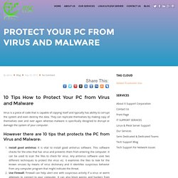10 tips How to protect your PC from Virus and Malware