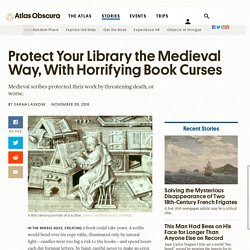 Protect Your Library the Medieval Way, With Horrifying Book Curses