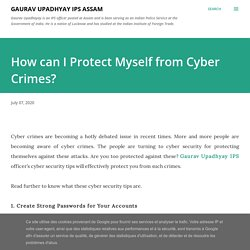 How can I Protect Myself from Cyber Crimes?