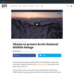 Obama to protect Arctic National Wildlife Refuge