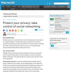 Protect your privacy: take control of social networking