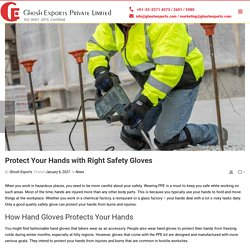 Protect Your Hands with Right Safety Gloves